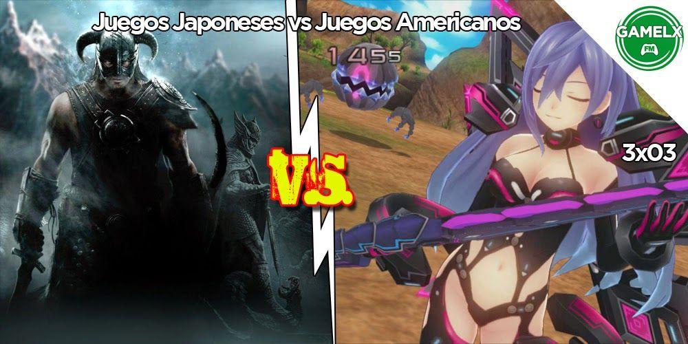GAMELX FM 3×03 – Juegos Americanos vs Juegos Japoneses