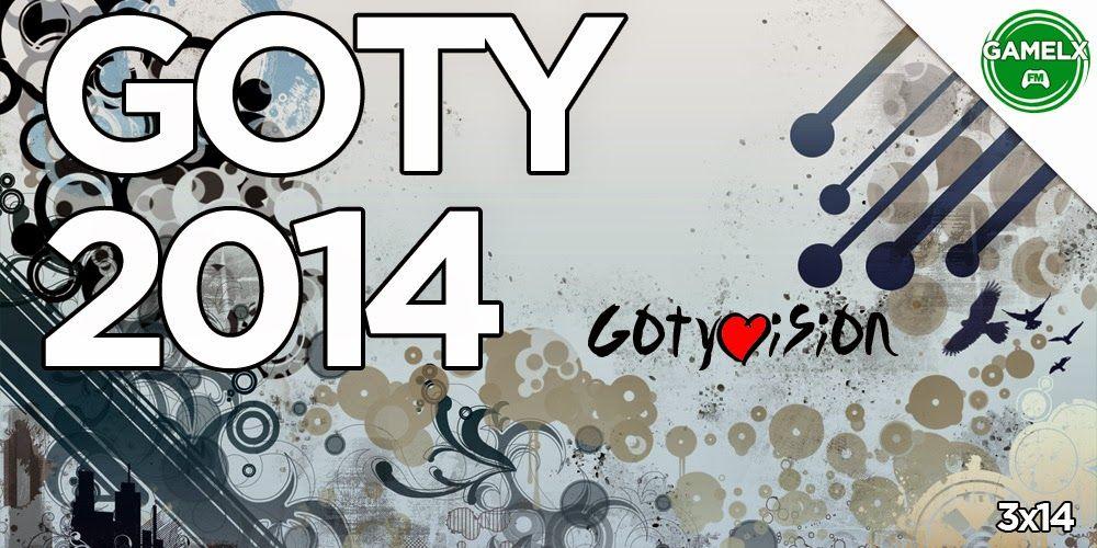 GAMELX FM 3×14 – GOTY 2014