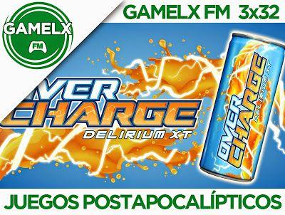 GAMELX FM 3×32 – Juegos Postapocalípticos