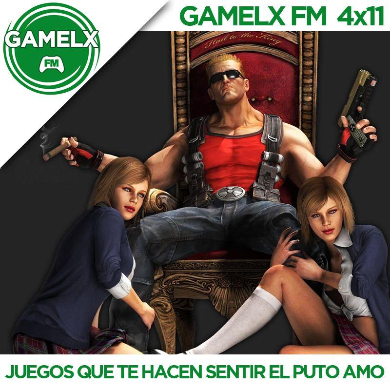 GAMELX FM 4×11 – Juegos que te hacen sentir el puto amo