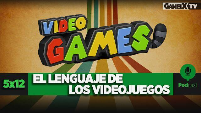 El lenguaje de los videojuegos