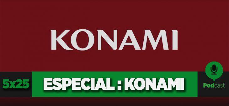 GAMELX 5×25 – Especial Konami