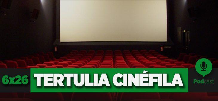 GAMELX 6×26 – Tertulia Cinéfila
