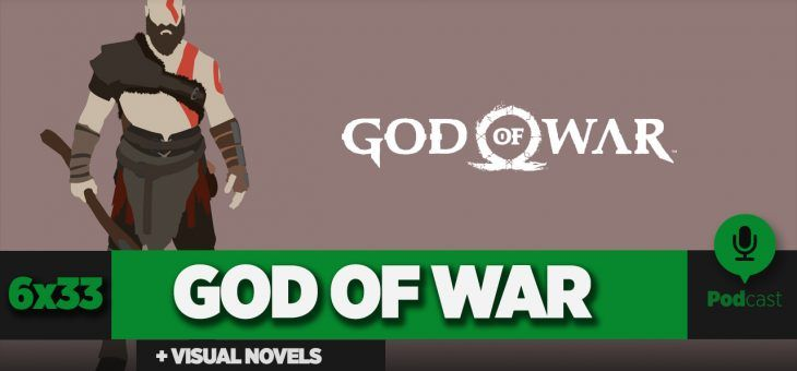 GAMELX 6×33 – Historias interactivas y visual novels + God of War