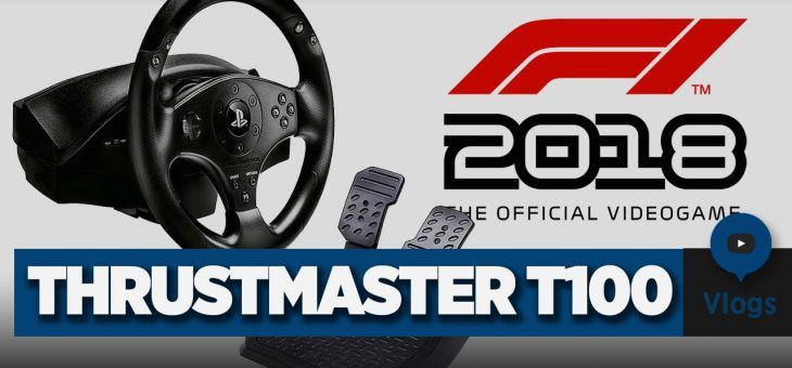 Cómo configurar el volante ThrustMaster T100 en PlayStation 4 para jugar al F1 2018 | Vlog