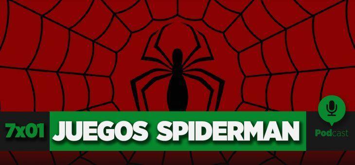 GAMELX 7×01 – Especial Juegos de Spiderman