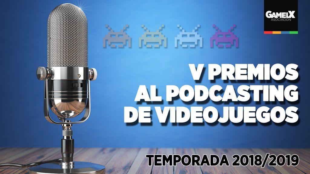 Premios Podcasting Videojuegos 2019 al Mejor Podcast de videojuegos
